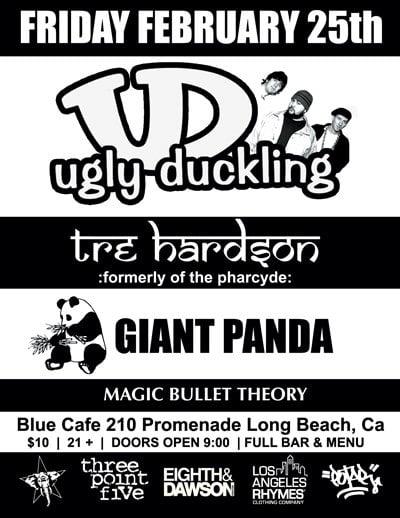 Ugly Duckling, Giant Panda, Tre Hardson